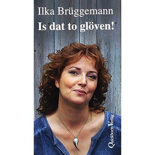 Ilka Brüggemann - Is dat to glöven! - Preis vom 11.05.2021 04:49:30 h