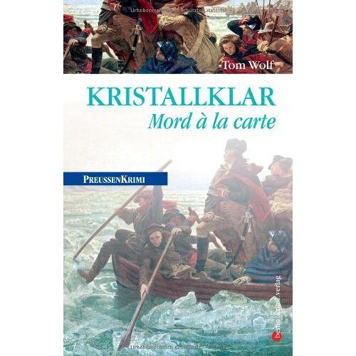 Tom Wolf - Kristallklar: Mord á la carte - Preis vom 24.10.2020 04:52:40 h