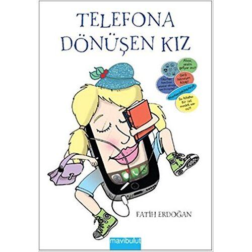 Fatih Erdoğan - Telefona Dönüsen Kiz - Preis vom 11.05.2021 04:49:30 h