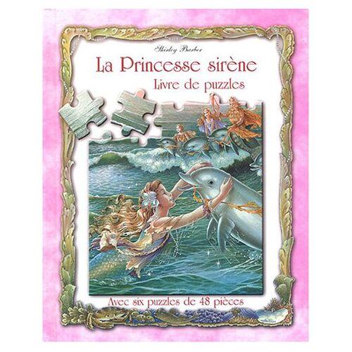 Shirley Barber - La Princesse sirène : Livre de puzzles - Preis vom 28.02.2021 06:03:40 h