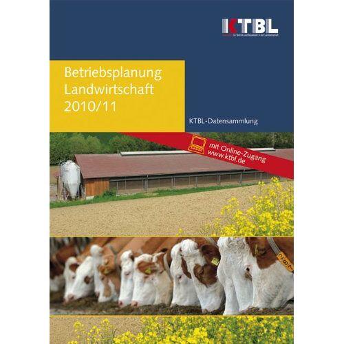 - Betriebsplanung Landwirtschaft 2010/11: Daten für die Betriebsplanung in der Landwirtschaft - Preis vom 24.01.2021 06:07:55 h
