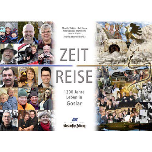 - ZEIT REISE Goslar - 1200 Jahre Leben in Goslar - Preis vom 18.04.2021 04:52:10 h