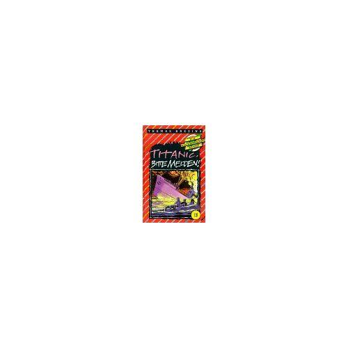 Thomas Brezina - Knickerbocker-Bande / Ab 9 Jahren: Die Knickerbocker-Bande, Bd.28, Titanic, bitte melden! - Preis vom 20.10.2020 04:55:35 h