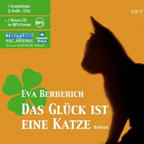 Eva Berberich - Das Glück ist eine Katze. CDs + mp3-CD - Preis vom 17.01.2021 06:05:38 h