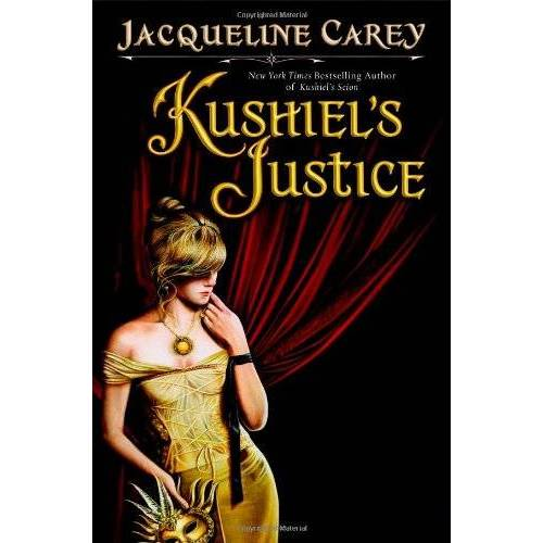 Jacqueline Carey - Kushiel's Justice (Kushiel's Legacy) - Preis vom 07.04.2021 04:49:18 h