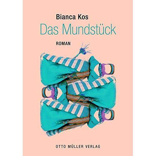 Bianca Kos - Das Mundstück - Preis vom 31.03.2020 04:56:10 h