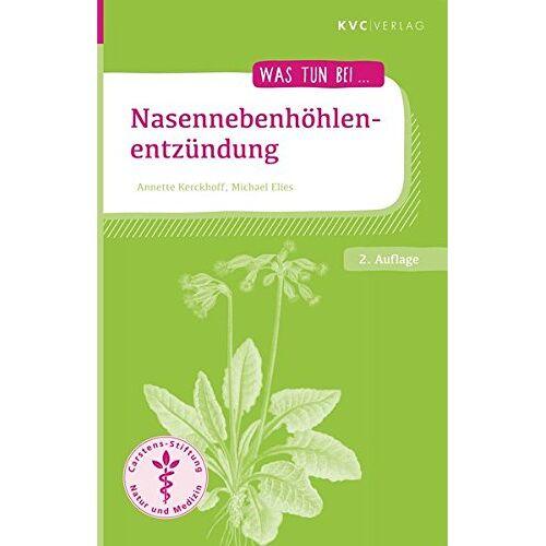 Annette Kerckhoff - Nasennebenhöhlenentzündung: Naturheilkunde und Homöopathie (Was tun bei) - Preis vom 20.10.2020 04:55:35 h