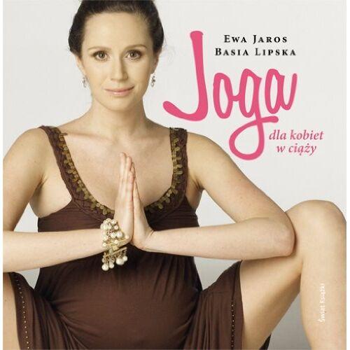Ewa Jaros - Joga dla kobiet w ciazy - Preis vom 24.01.2021 06:07:55 h