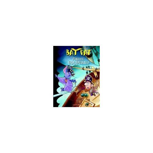 Bat Pat - Piraat goudtand (Bat Pat, Band 4) - Preis vom 02.12.2020 06:00:01 h