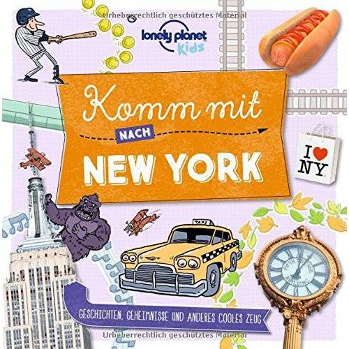 Lonely Planet - Komm mit nach New York (Lonely Planet Kids) (Lonely Planet Kids Komm mit) - Preis vom 20.10.2020 04:55:35 h
