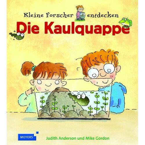 Judith Anderson - Kleine Forscher entdecken: Die Kaulquappe - Preis vom 18.04.2021 04:52:10 h