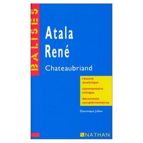 Chateaubriand - Atala/Rene: Chateaubriand: Atala/Rene (Balises Oeuvres) - Preis vom 21.10.2020 04:49:09 h
