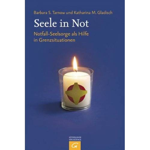 Barbara Tarnow - Seele in Not: Notfall-Seelsorge als Hilfe in Grenzsituationen - Preis vom 19.10.2020 04:51:53 h