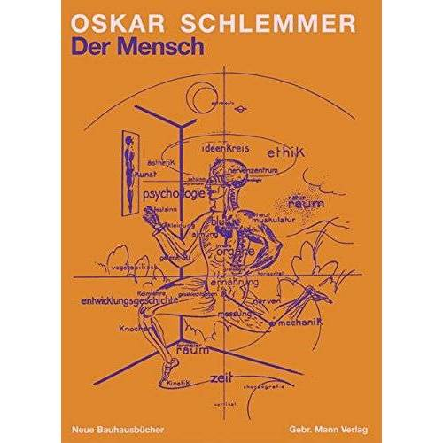 Oskar Schlemmer - Der Mensch: Unterricht am Bauhaus (Neue Bauhausbücher) - Preis vom 18.10.2020 04:52:00 h