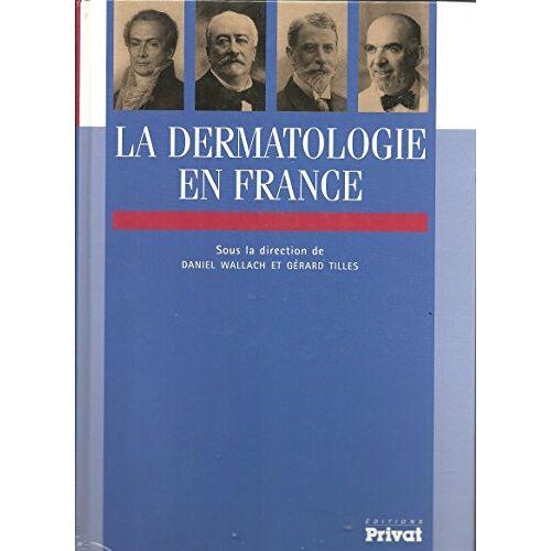 - La Dermatologie En France - Preis vom 16.04.2021 04:54:32 h