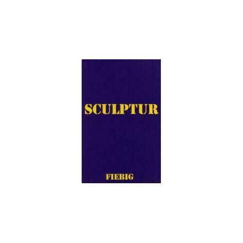 Eberhard Fiebig - Sculptur - Preis vom 05.09.2020 04:49:05 h
