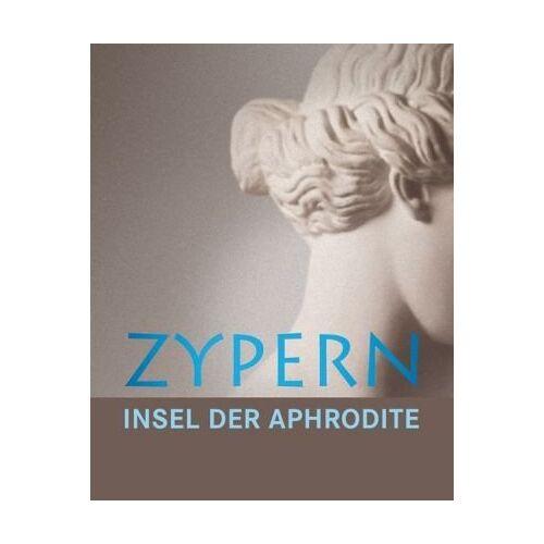 Katja Lembke (Hrsg.) - Zypern Insel der Aphrodite - Preis vom 21.10.2020 04:49:09 h