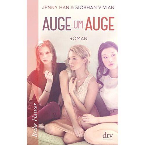 Jenny Han - Auge um Auge: Roman (Reihe Hanser) - Preis vom 08.04.2021 04:50:19 h