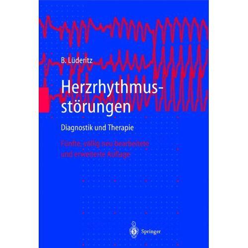 Berndt Lüderitz - Herzrhythmusstörungen: Diagnostik und Therapie - Preis vom 21.10.2020 04:49:09 h