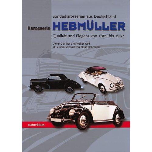 - Karosserie Hebmüller. Qualität und Eleganz von 1889-1952 - Preis vom 20.10.2020 04:55:35 h