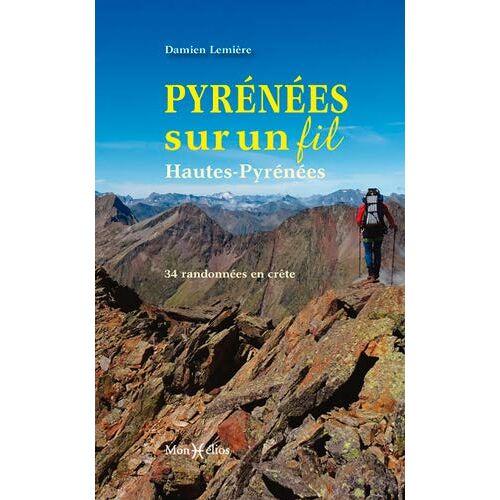 - Pyrénées sur un fil : Hautes-Pyrénées - Preis vom 11.05.2021 04:49:30 h