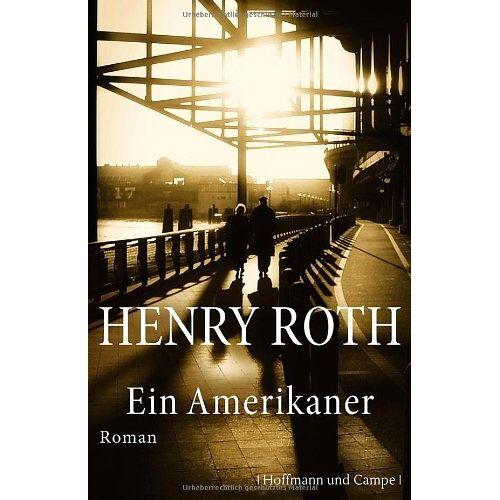 Henry Roth - Ein Amerikaner - Preis vom 01.03.2021 06:00:22 h