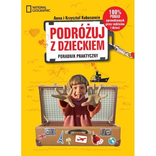 Krzysztof Kobus - Podrozuj z dzieckiem! - Preis vom 25.01.2021 05:57:21 h