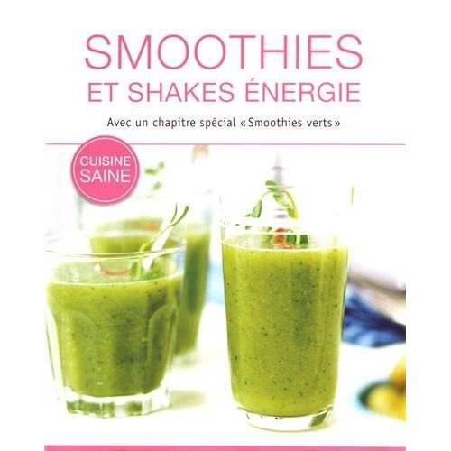 - Smoothies et shakes énergie - Preis vom 08.04.2020 04:59:40 h