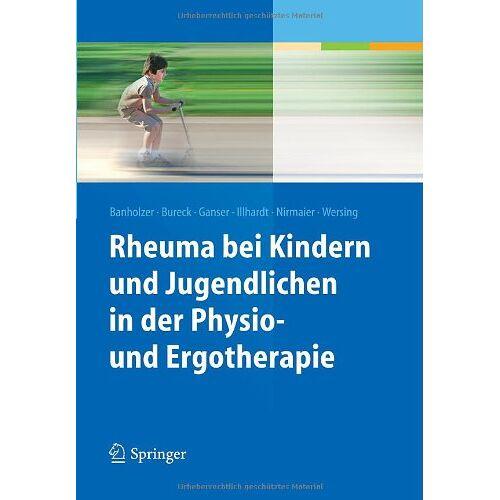 Daniela Banholzer - Rheuma bei Kindern und Jugendlichen in der Physio- und Ergotherapie - Preis vom 11.05.2021 04:49:30 h