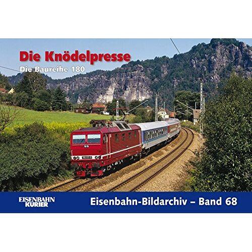 - Die Knödelpresse: Die Baureihe 180 (Eisenbahn-Bildarchiv) - Preis vom 07.05.2021 04:52:30 h