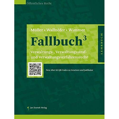 Thomas Müller - Fallbuch³: Verwaltungs-, Verwaltungsstraf- und Verwaltungsverfahrensrecht - Preis vom 11.05.2021 04:49:30 h