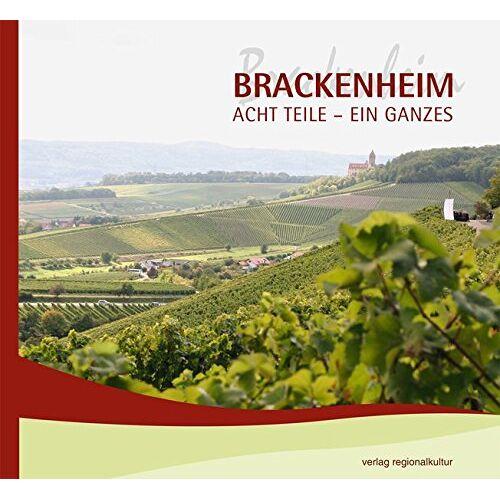 Herausgeber: Stadt Brackenheim - Brackenheim Acht Teile - Ein Ganzes - Preis vom 13.05.2021 04:51:36 h