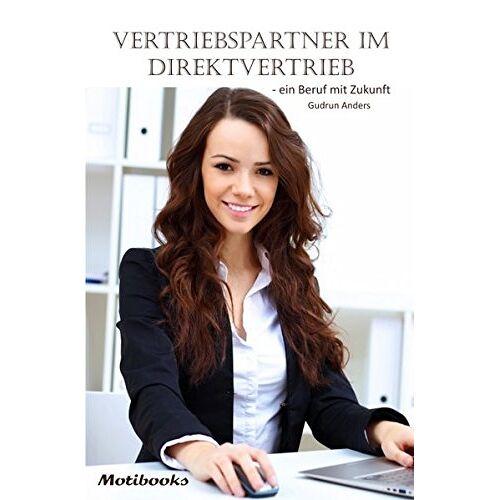 Gudrun Anders - Vertriebspartner im Direktvertrieb - ein Beruf mit Zukunft - Preis vom 07.05.2021 04:52:30 h
