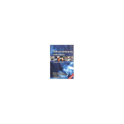 Bo Hanus - Elektroinstallationen echt einfach in Haus und Garten - Preis vom 19.10.2020 04:51:53 h