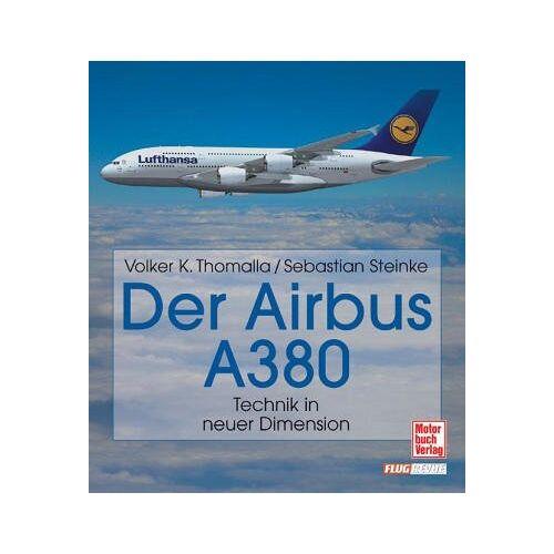 Thomalla, Volker K. - Der Airbus A 380 - Preis vom 11.05.2021 04:49:30 h