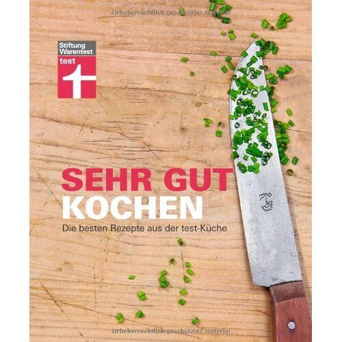 Vera Kaftan-Namyslowski - Sehr gut kochen: Die besten Rezepte aus der test-Küche - Preis vom 09.04.2021 04:50:04 h