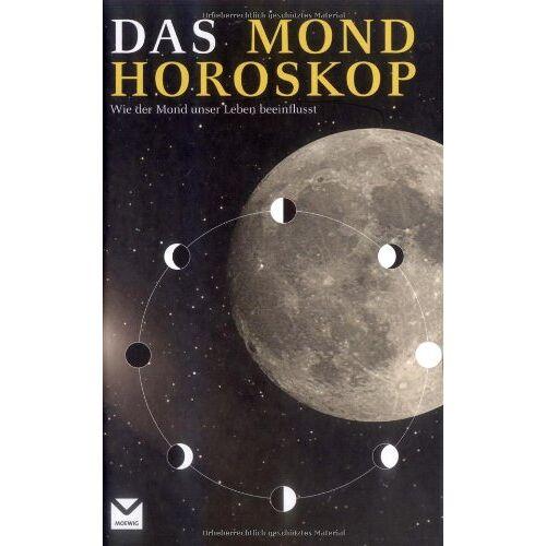 Christina Zacker - Das Mondhoroskop: Wie der Mond unser Leben beeinflusst - Preis vom 13.05.2021 04:51:36 h