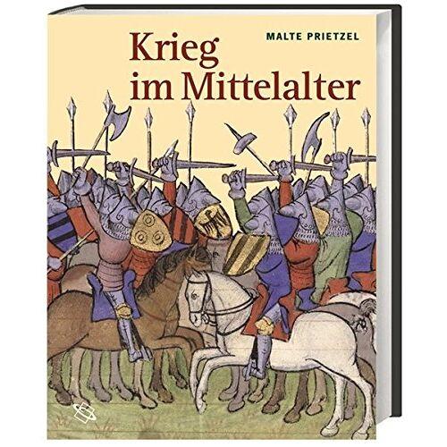 Malte Prietzel - Krieg im Mittelalter - Preis vom 05.05.2021 04:54:13 h