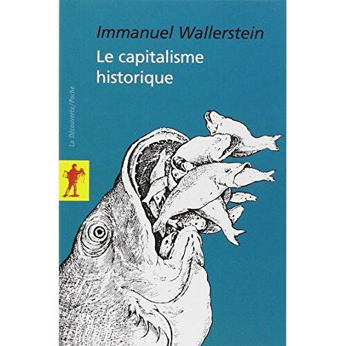 Immanuel Wallerstein - Le capitalisme historique - Preis vom 21.10.2020 04:49:09 h