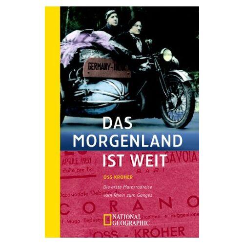 Kröher, Oskar (Oss) - Das Morgenland ist weit - Preis vom 18.04.2021 04:52:10 h