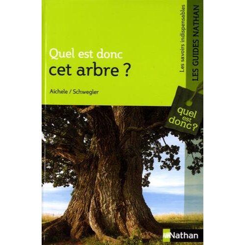 H-Werner Schwegler - Quel est donc cet arbre ? - Preis vom 25.01.2021 05:57:21 h