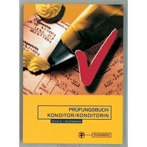 Egon Schild - Prüfungsbuch Konditor/Konditorin - Preis vom 24.10.2020 04:52:40 h