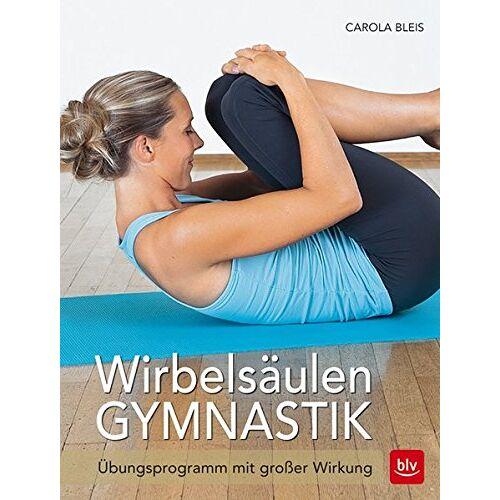 Carola Bleis - Wirbelsäulen-Workout - Preis vom 24.11.2020 06:02:10 h