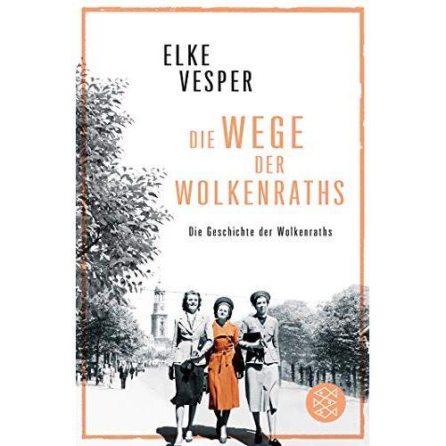 Vesper, Dr. Elke - Die Wege der Wolkenraths: Band 3 (Die Geschichte der Wolkenraths) - Preis vom 27.02.2021 06:04:24 h