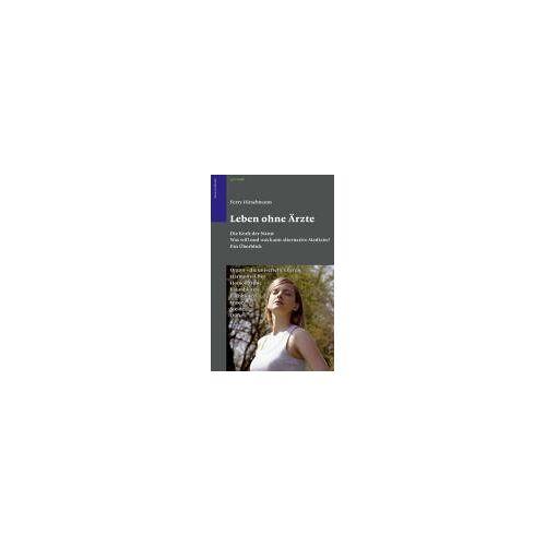 Ferry Hirschmann - Leben ohne Ärzte - Preis vom 23.02.2021 06:05:19 h