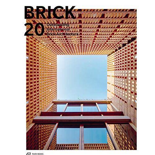 Wienerberger AG - Brick 20: Outstanding International Brick Architecture - Preis vom 12.01.2021 06:02:37 h