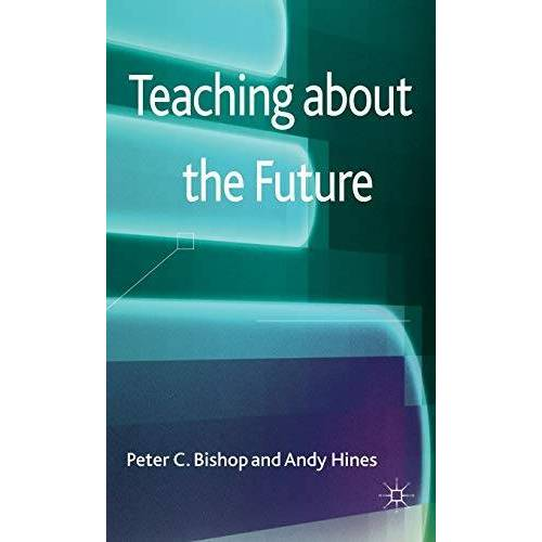 P. Bishop - Teaching about the Future - Preis vom 15.04.2021 04:51:42 h