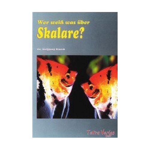 Wolfgang Staeck - Wer weiß was über Skalare - Preis vom 01.03.2021 06:00:22 h