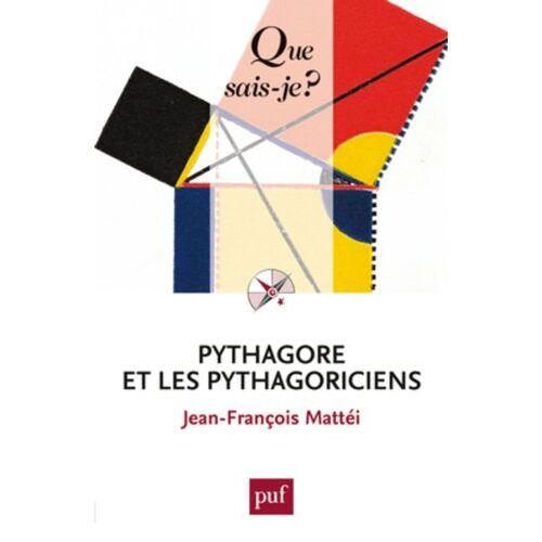 Jean-François Mattéi - Pythagore et les pythagoriciens - Preis vom 20.10.2020 04:55:35 h