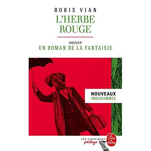 - L'herbe rouge : Dossier thématique : un roman de la fantaisie - Preis vom 04.09.2020 04:54:27 h